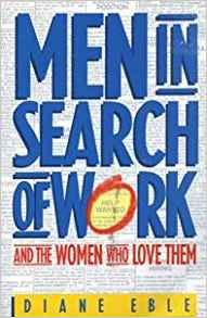 men in search of work by diane eble